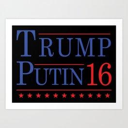 * Trump * Putin * 16 Art Print