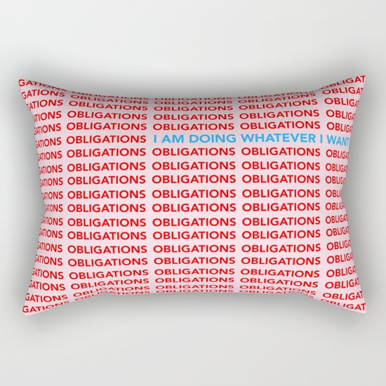 No More Obligations Rectangular Pillow