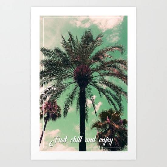 Just chill and relax Art Print