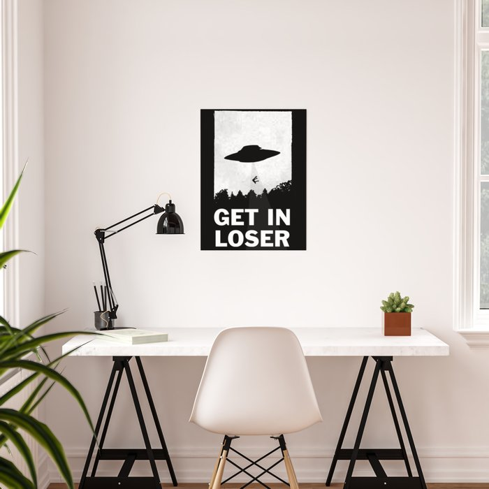 Get In Loser Poster