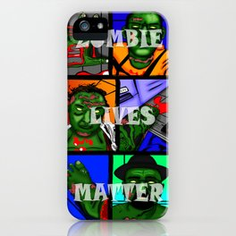 Zombie Lives Matter Collage iPhone Case