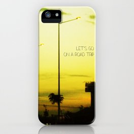 Lets go on a Road Trip iPhone Case