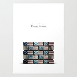 Concrete Freedom Poster Art Print