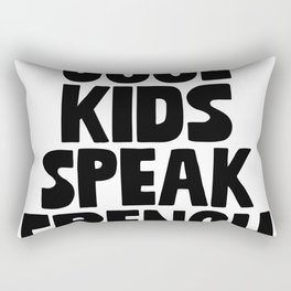 Cool Kids Speak French Rectangular Pillow