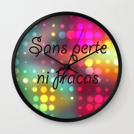 Sans perte ni fracas French Wall Clock