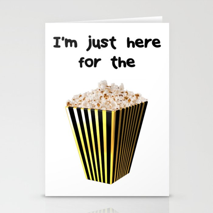 Im just here for the popcorn Stationery Cards