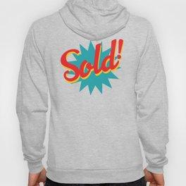 Sold! Hoody