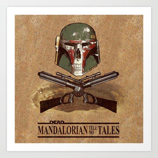 Dead Mandalorian Tell No Tales Art Print