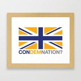 ConDemNation? Framed Art Print