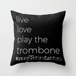 Live, love, play the trombone (dark colors) Throw Pillow
