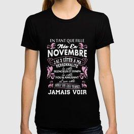 en tant que fille nee en nevembre jai 3 cotes a ma personnalite le cote fou and amusant etun cote qu T-shirt