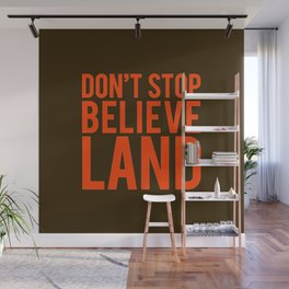 Don't Stop Believeland Wall Mural