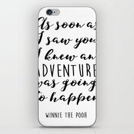 "Winnie the Pooh Adventure Quote ""I knew when I met you"" Print, Winnie the Pooh nursery art, Baby Sho iPhone Skin"