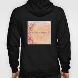 Love is a spirit all compact of fire - Venus & Adonis - Shakespeare Love Quotes Hoody