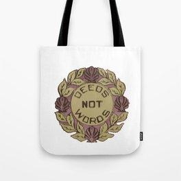 Deeds Not Words (vintage suffragette pin) Tote Bag