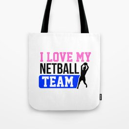 I Love My Netball Team Coloful Tote Bag