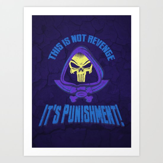 This Time It's Punishment Art Print