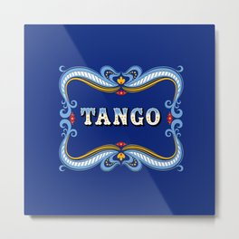 Blue Fileteado Filete Porteño Argentine Tango Typography with Flowers Metal Print