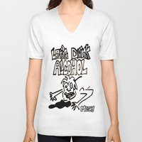 alcohol V-neck T-shirts featuring let's drink alcohol by Mercy