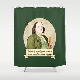 BEN AND BEER Shower Curtain