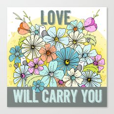 Love Will Carry You Canvas Print