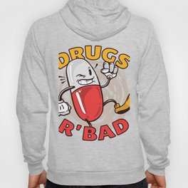 Dont use drugs Hoody