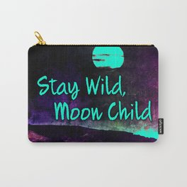 441 9 Stay Wild Moon Child Carry-All Pouch