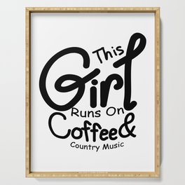Coffee And Country Music Girl And Women Gifts Serving Tray