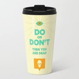 Do or Don't Travel Mug