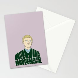 Nothing Happens to Me Stationery Cards