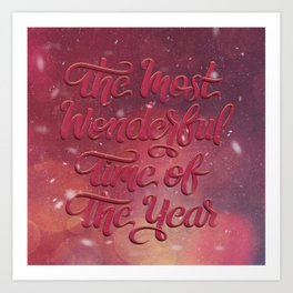 The Most Wonderful Time of the Year Art Print