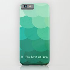 if i'm lost at sea iPhone 6s Slim Case