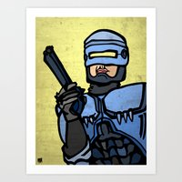 robocop Art Prints featuring RoboCop by Rat McDirtmouth