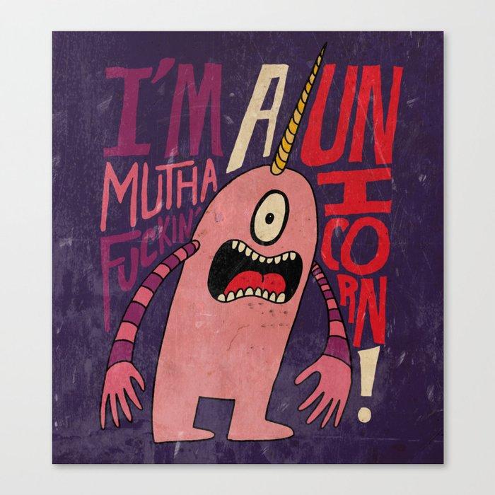 Mutha F'n Unicorn Canvas Print