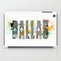dallas iPad Cases featuring Dallas by Tonya Doughty