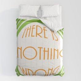 nothing wrong Comforters