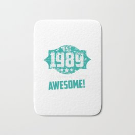 Est. 1989, 30 YEARS OF BEING AWESOME! Bath Mat