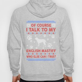 English Mastiff Ugly Christmas Sweater Hoody