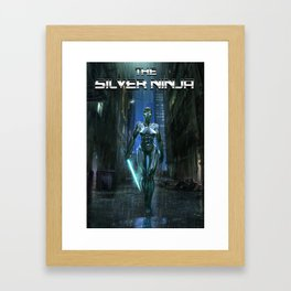 The Silver Ninja Framed Art Print