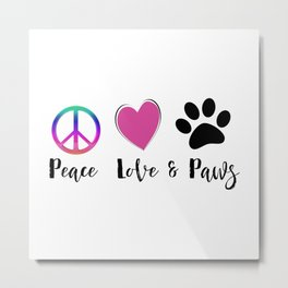 Peace Love & Paws Illustration Metal Print