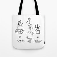 cactei Tote Bags featuring Plants Are Friends by ☿ cactei ☿