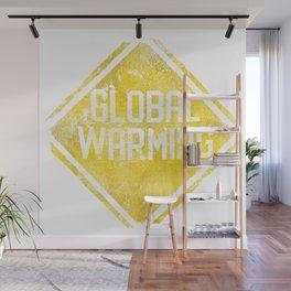 Warning Sign: Global Warming Wall Mural
