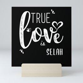 Selah Name, True Love is Selah Mini Art Print