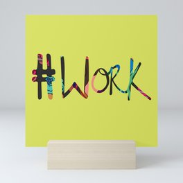 #Work and Green Mini Art Print
