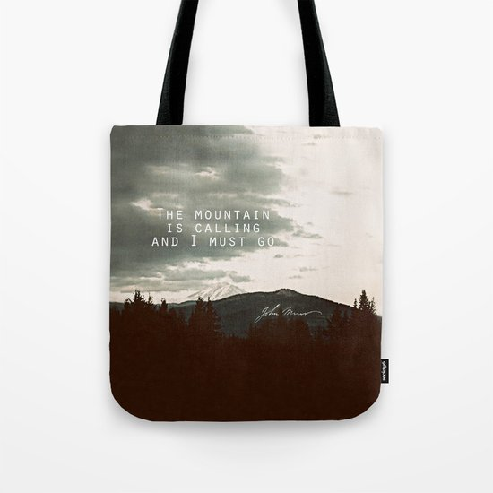 The Mountain is Calling Tote Bag