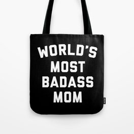 Badass Mom Funny Quote Tote Bag