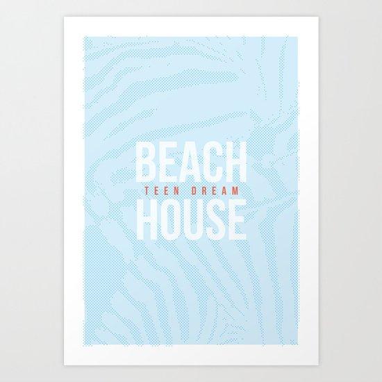 Teen Dream - Beach House Art Print