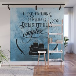 Delightfully complex quote - Nikolai Lantsov - Leigh Bardugo Wall Mural