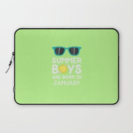 Summer Boys in JANUARY T-Shirt for all Ages Dzrng Laptop Sleeve
