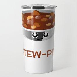 Don't Be Stew pid Funny Food Pun Travel Mug